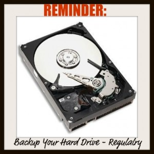 Back-up Your Hard Drive - Regulalry